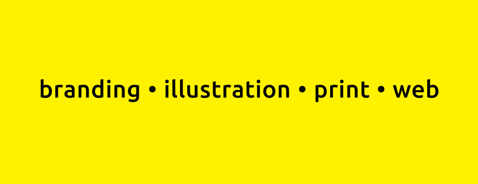 Freelance Graphic Designer that specialises on Branding, Illustration, Print and Web.